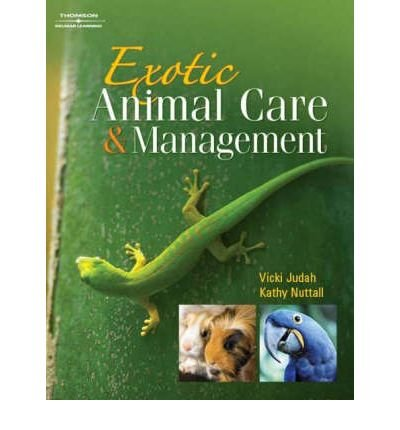Exotic Animal Care and Management by Nuttall, Kathy ( AUTHOR ) Jan-07-2008 Paperback