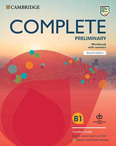 Complete Preliminary Workbook with Answers with Downloadable Audio English for Spanish Speakers 2nd Edition