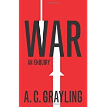 War: An Enquiry (Vices and Virtues)