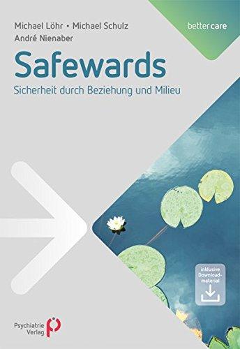 Safewards: Sicherheit durch Beziehung und Milieu