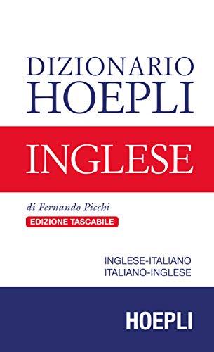 Dizionario Hoepli inglese. Inglese-italiano, italiano-inglese