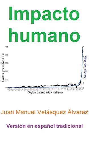 Impacto humano: Versión en español tradicional eBook: Velásquez ...