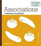 Telecharger Livres Associations et rotations au potager (PDF,EPUB,MOBI) gratuits en Francaise