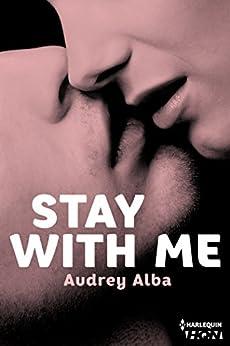 Stay With Me (HQN) par [Alba, Audrey]