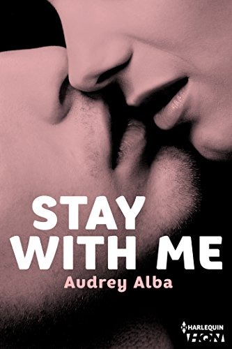 Stay With Me (HQN) par [Alba, Audrey]