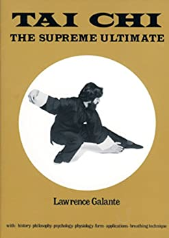 Tai Chi: The Supreme Ultimate par [Galante, Lawrence]