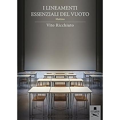 I Lineamenti Essenziali Del Vuoto: Mattino