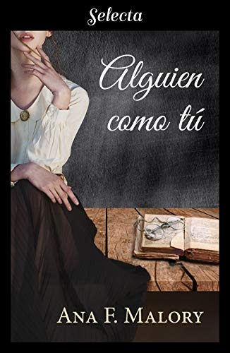 Leer Gratis Alguien como tú de Ana F. Malory