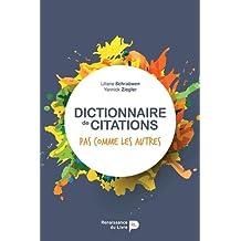 Dictionnaire de citations pas comme les autres