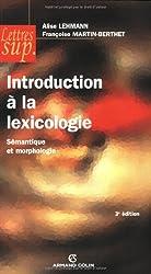 Introduction à la lexicologie : Sémantique et morphologie