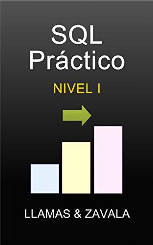 SQL Práctico Nivel 1 por Roberto Llamas Avalos