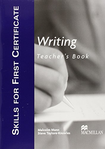 Writing: Teacher's Book (Skills for First Certificate)