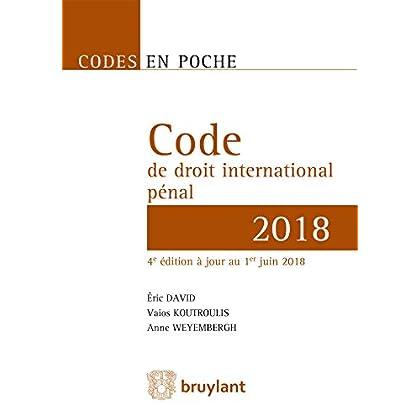 Code en poche - Code de droit international pénal 2018: À jour au 1er juin 2018
