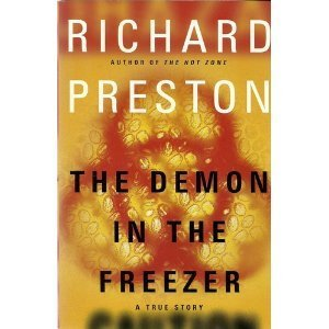 The Demon in the Freezer: A True Story by Richard Preston (2002-08-01)