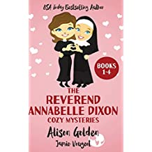 The Reverend Annabelle Dixon Cozy Mysteries: Books 1-4: Volume 1 (The Reverend Annabelle Dixon Series)