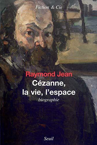 Cézanne, la Vie, l'Espace
