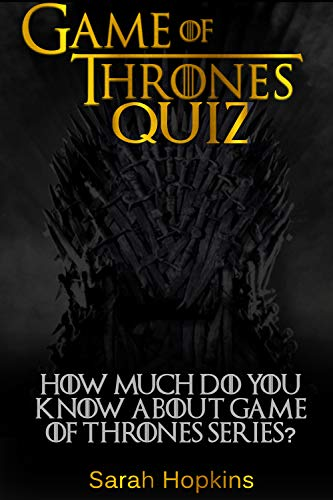 GAME OF THRONES QUIZ: How Much Do You Know About Game Of Thrones ...