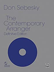The Contemporary Arranger: Comb Bound Book by Don Sebesky (1984-04-01)