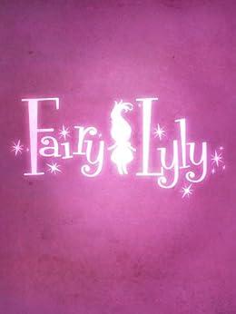 Fairy Lyly (English Edition) di [Francieri, Gaia]
