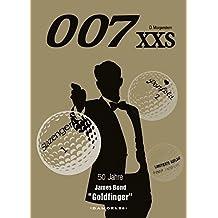007 XXS 50 Jahre James Bond - Goldfinger (007 XXS / James Bond)