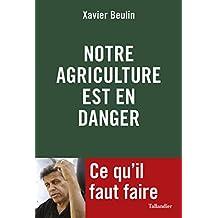 Notre agriculture est en danger: Ce qu'il faut faire