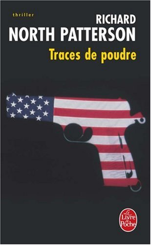 Traces de poudre par Richard North Patterson