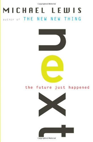 (Next: The Future Just Happened) By Lewis, Michael (Author) Paperback on (05 , 2002)