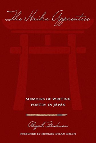 The Haiku Apprentice: Memoirs of Writing Poetry in Japan (English Edition)