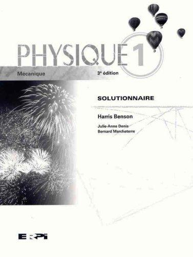 Physique 1 mécanique 3e sol solutionnaire