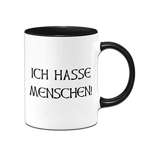 Tassenbrennerei Tasse mit Spruch Ich Hasse Menschen - Tassen mit Sprüchen lustig ALS Bürotasse auf der Arbeit (Schwarz)