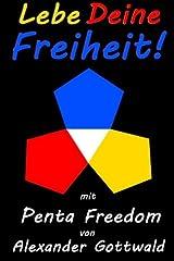 Lebe Deine Freiheit!: mit Penta Freedom Taschenbuch