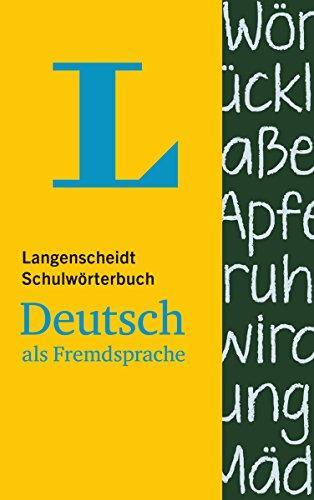 Langenscheidt Schulwörterbuch Deutsch als Fremdsprache - für Schüler und Spracheinsteiger: Deutsch-Deutsch (Langenscheidt Schulwörterbücher)