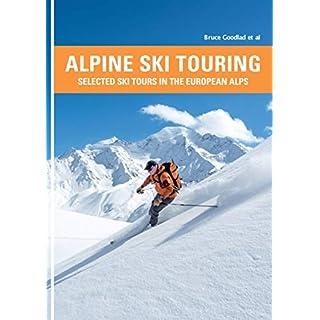 Alpine Ski Touring: Selected Ski Tours in the European Alps