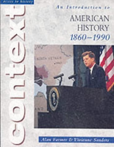 An Introduction to American History 1860-1990 (Access to History) by Farmer, Alan, Sanders, Vivienne (2002) Paperback