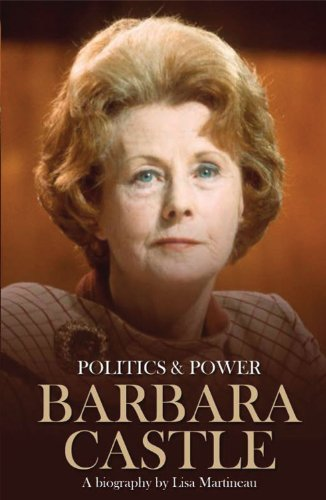 Barbara Castle by Lisa Martineau (2011-08-17)