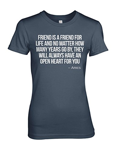 Friend Is A Friend For Life Aries Zodiac Sign Zitat Damen T-Shirt Blau