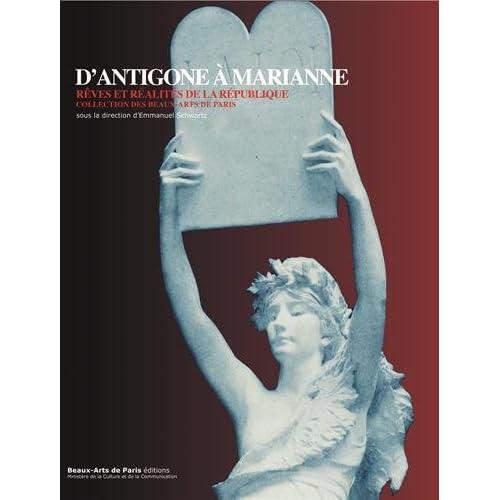 D'Antigone à Marianne : Rêves et réalités de la République, collection des Beaux-Arts de Paris