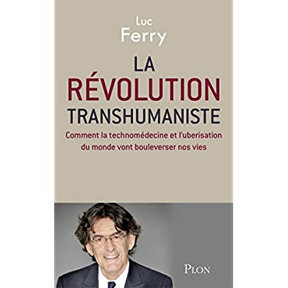La révolution transhumaniste (Hors collection)