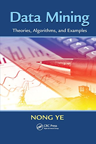 Data Mining: Theories, Algorithms, and Examples (Human Factors and Ergonomics)