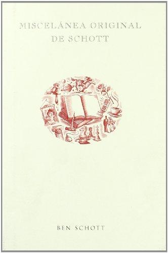 Miscelánea original de Schott (PERSONALIA) por Ben Schott