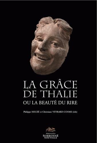 La grâce de Thalie ou la beauté du rire