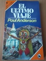 EL ULTIMO VIAJE par Poul Anderson