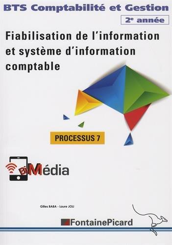 Fiabilisation de l'information et système d'information comptable, BTS Compatbilité et Gestion 2e année : Processus 7 par