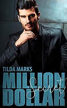 Million Dollar Secret von [Marks, Tilda]