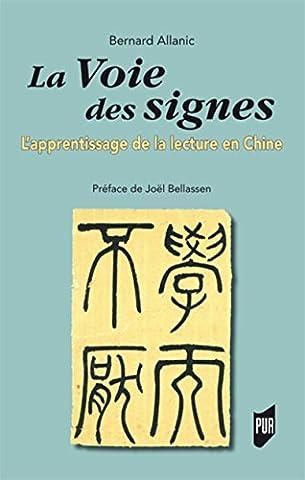 La voie des signes: L'apprentissage de la lecture en Chine