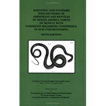 Scientific and Standard English Names of Amphibians and Reptiles of North America, North of Mexico, with Comments Regarding Confidence in our ... Circular #37) (Herpetological Circulars) by John J. Moriarty (2008-01-07)