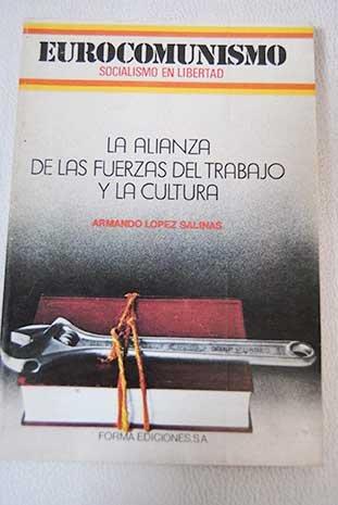 LA ALIANZA DE LAS FUERZAS DEL TRABAJO Y LA CULTURA