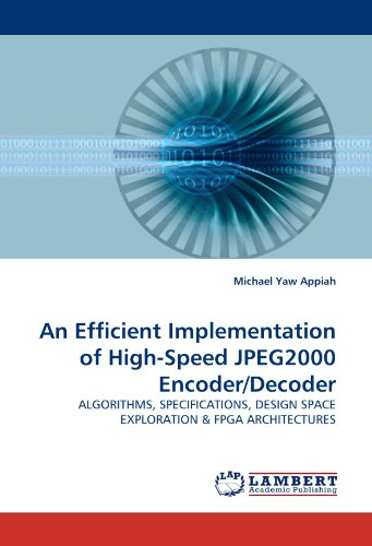 Encoder-decoder (An Efficient Implementation of High-Speed JPEG2000 Encoder/Decoder: ALGORITHMS, SPECIFICATIONS, DESIGN SPACE EXPLORATION)