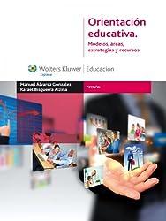Orientación educativa: Modelos, áreas, estrategias y recursos (Gestión) (Spanish Edition)