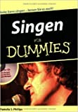 Singen fŸr Dummies (inkl. CD) ( 15. Dezember 2006 )